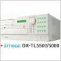 DX-TL5500/DX-TL5000